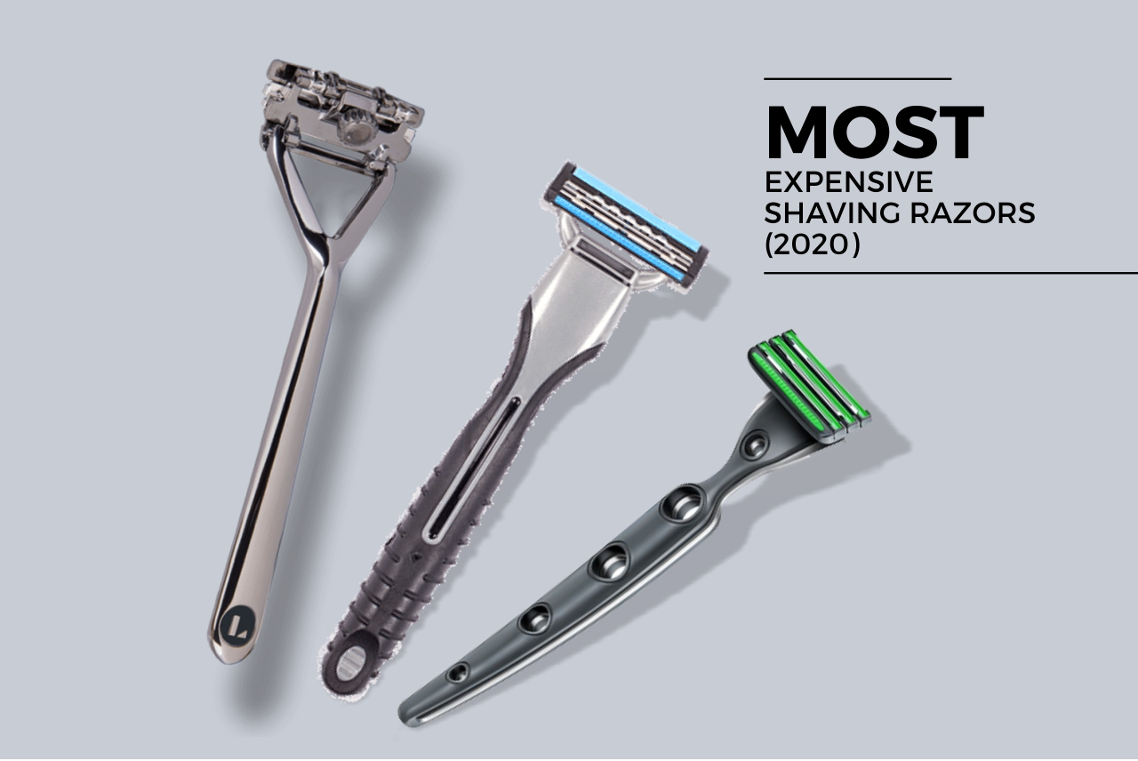 expensive shaving razors (2020)
