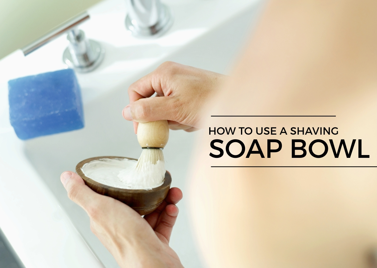 How to use a shaving soap bowl