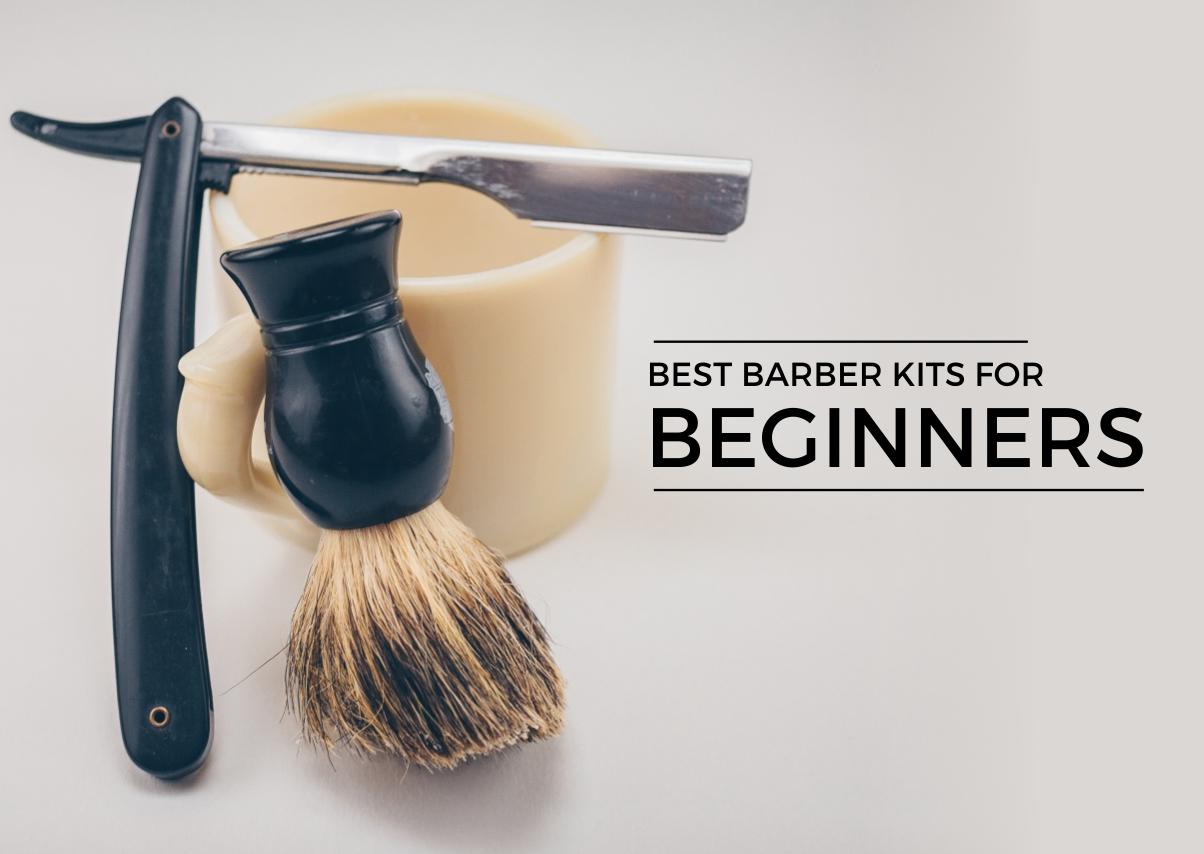 Best Barber Kits for Beginners