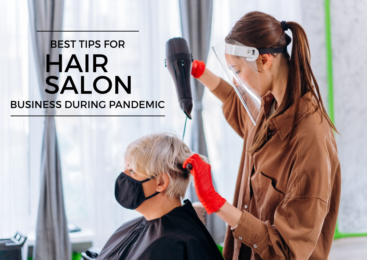 Best Tips for hair salon business during pandemic